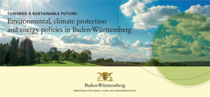 title page: Towards a sustainable future: Envireonmental, climate protection and energy policies in Baden-Württemberg